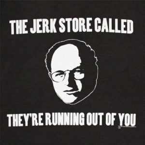Seinfeld jerk store called