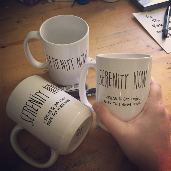 Serenity Now hand painted mug from Sconnie Life on Etsy.
